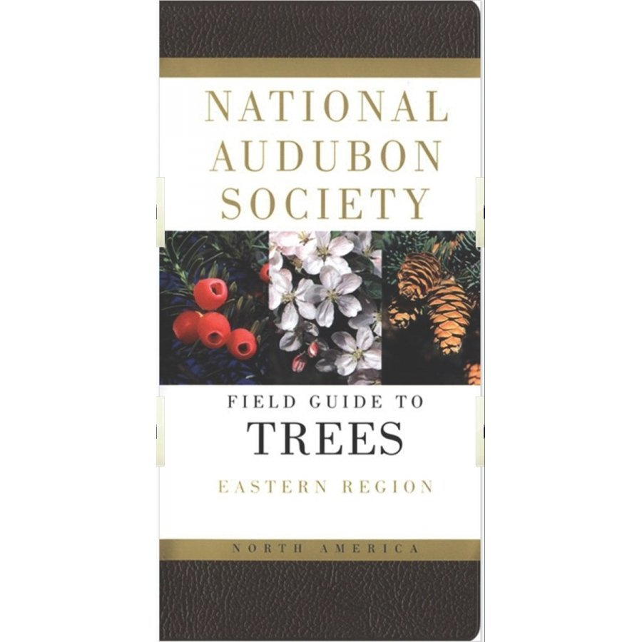 Nat. Audubon Society Field Guide to North American Trees: Eastern