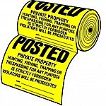 High visability Yellow Posted Private Property Signs 100 Signs per roll Durable, weatherproof. Tear-resistant. Popular, inexpensive way to post property. 100 signs per roll. Size: 12 x 12.