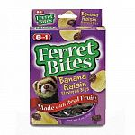 Ferret Bites Banana Raisin Treats are delicious treats for ferrets that contain real fruit. This Banana Raisin treat is soft and chewy and formulated for the diet of ferrets. Contains essential fatty acids that produce healthier skin and shiny coats.