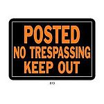 Aluminum No Trespassing Sign is sold 12 signs per pack. Size is 10 x 14 in. Post in a prominent location to ensure for clear visibility. Orange and black colors make the sign stand out so that your message is clearly seen. Great for keeping unwanted visit